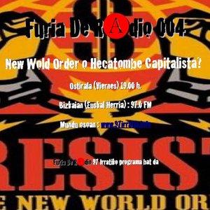 Furia de Radio: Programa  04  –  NWO  o  Hecatombe  Capitalista