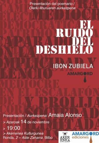 """97FM irratia: Ibon  Zubiela  presenta  hoy  en  Bilbo  """"El  ruido  del  deshielo"""",  y  nos  cuenta  qué  es  para  el  la  poesía."""
