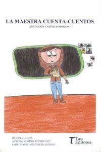 """La Atalaya: Hoy con la escritora Ana María Castillo: nos hablará de su última obra publicada """"La maestra cuenta-cuentos"""""""