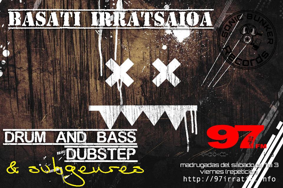 Basati Irratsaioa: Colección 20180210 – Neuro Funk Selectionz