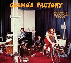 Musical Express: Creedence Clearwater Revival – Cosmo´s Factory – 1970 , Kacy and Clayton , Faith Healer …