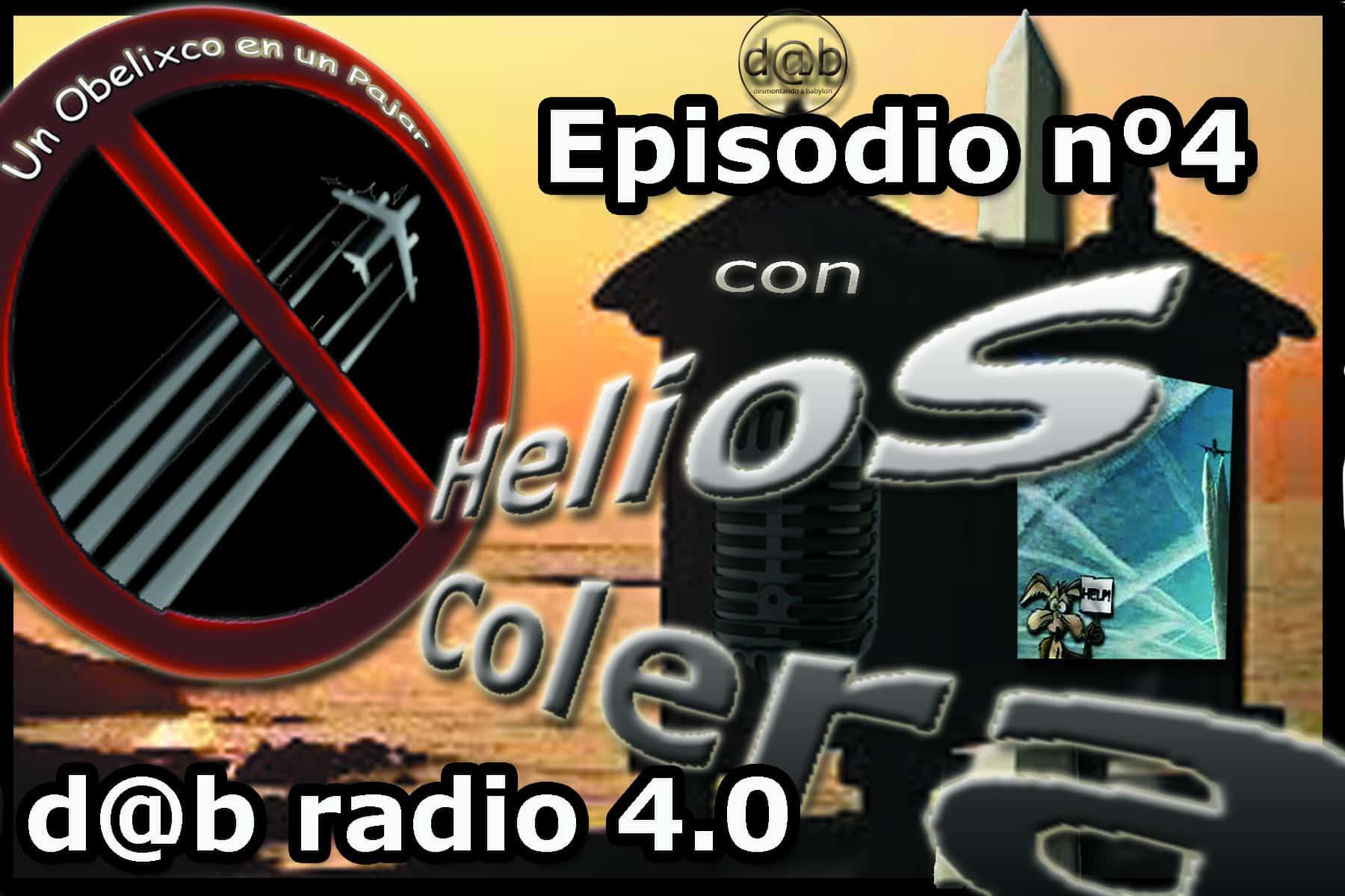 Desmontando a Babylon: DaB  Radio  4.0  Episodio  4  –  Un  Obelixco  en  un  Pajar  con  helios  colera  (2  de  4)