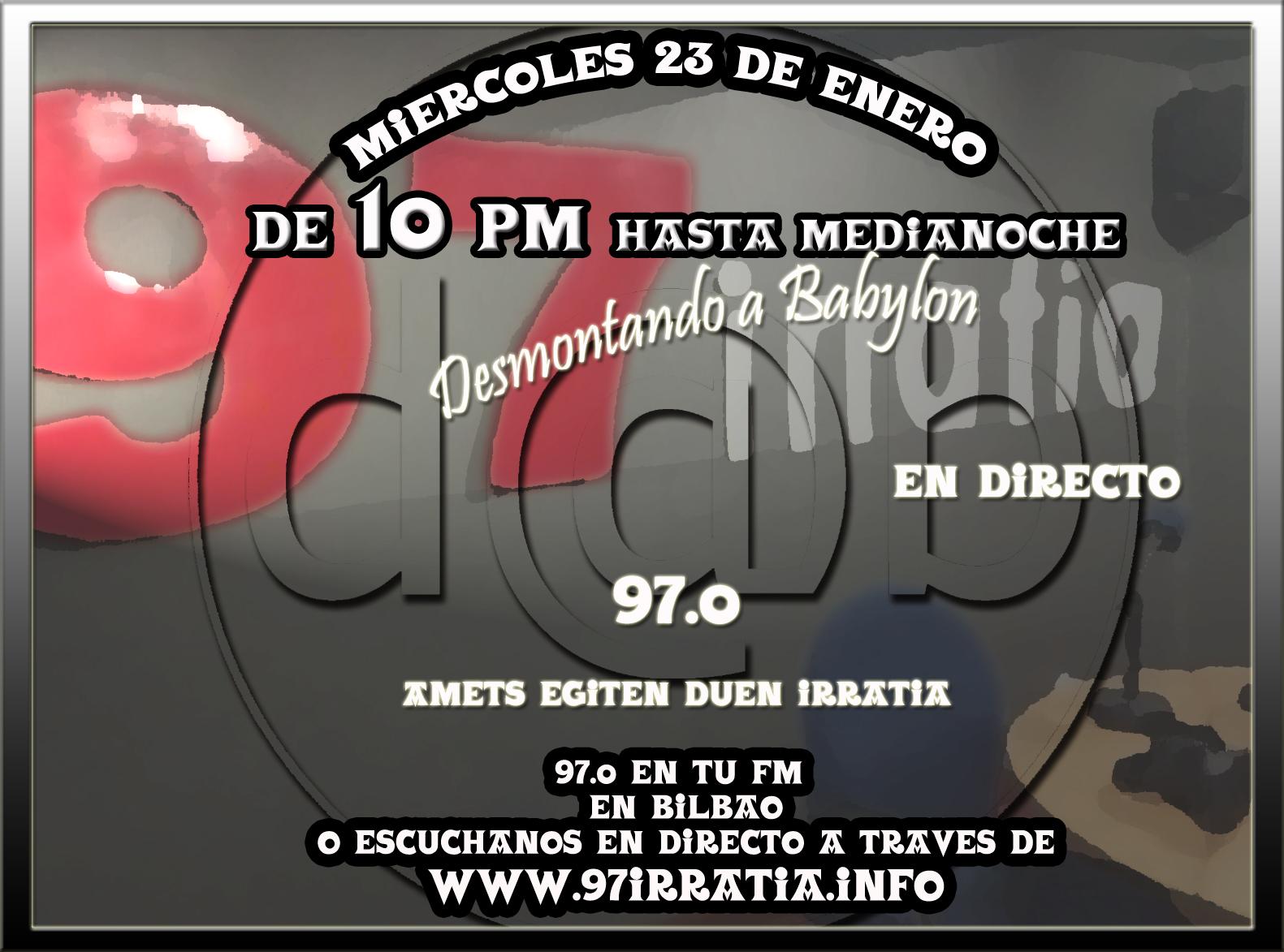 Desmontando a Babylon: DaB Radio 5.0 Episodio 3 – Vuelta al Directo desde 97.0 Irratia con un equipo de 10