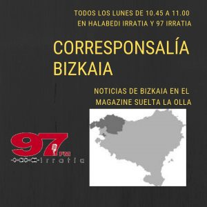 Suelta la olla: Corresponsalía Bizkaia para Suelta la olla 1 de abril de 2019
