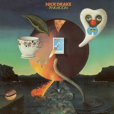 Musical Express: Nick Drake- Pink Moon, The Racounters, Calexico and Iron Wine,