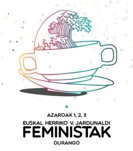 Suelta la olla: Durangoko Jardunaldi Feministak