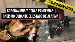 Tantaka: Coronavirus y otras pandemias: racismo durante el Estado de Alarma