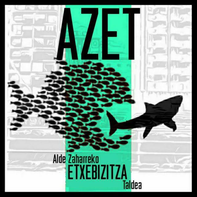 Suelta la olla: AZET  -Alde  zaharreko  Etxebizitza  Taldea