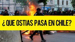 Alerta Gorria: ¿Que ostias pasa en Chile?