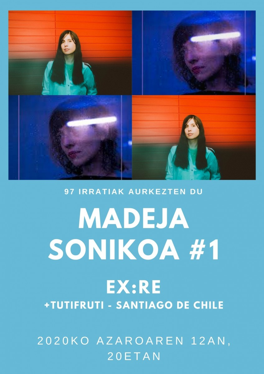 Madeja Sonikoa: MS1  Ex:Re,  Santiago  de  Chile