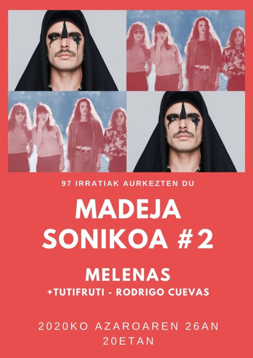 Madeja Sonikoa: MS 2: Melenas + Rodrigo Cuevas