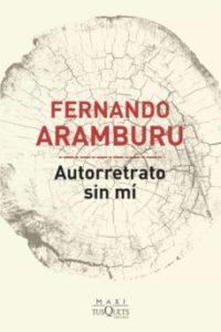 Historias con Swing: Fernando Aramburu: Autorretrato sin mí.