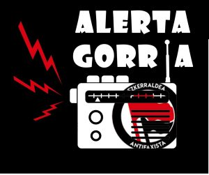 Alerta Gorria: Alerta Gorria is in da house!