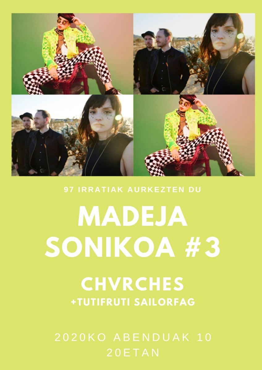 Madeja Sonikoa: MS3:  CHVRCHES  +  Sailorfag