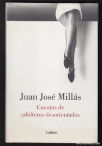 Historias con Swing: Celebración  de  Nochevieja  y  Año  Nuevo  con  Juan  José  Millás  y  sus  Cuentos  de  adúlteros  desorientados  II