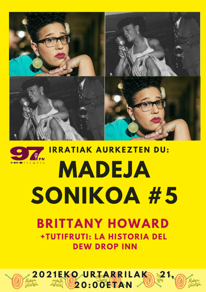 Madeja Sonikoa: #MS5:  Brittany  Howard  +  El  Dew  Drop  Inn