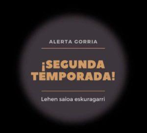 Alerta Gorria: ¡Estrenamos la 2º temporada!