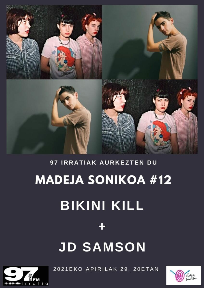 Madeja Sonikoa: #MS12: Bikini Kill + JD Samson