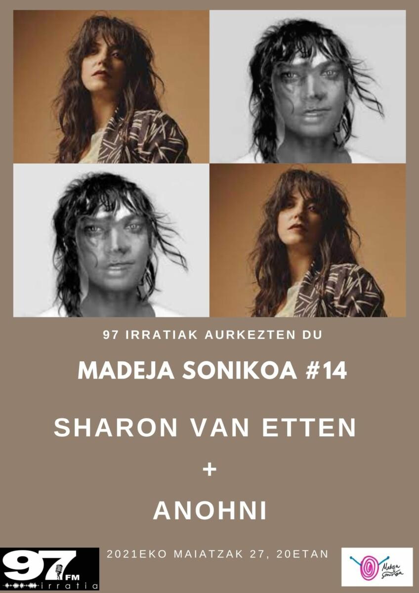 Madeja Sonikoa: #MS14:  Sharon  Van  Etten  +  Anohni