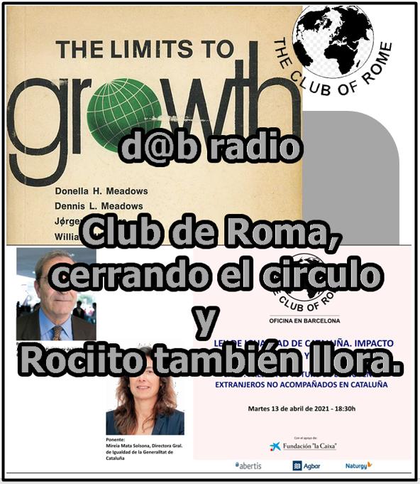 Desmontando a Babylon: D@b Radio 7.0 Episodio 4 – Club De Roma, Cerrando El Círculo… Rociito También Llora