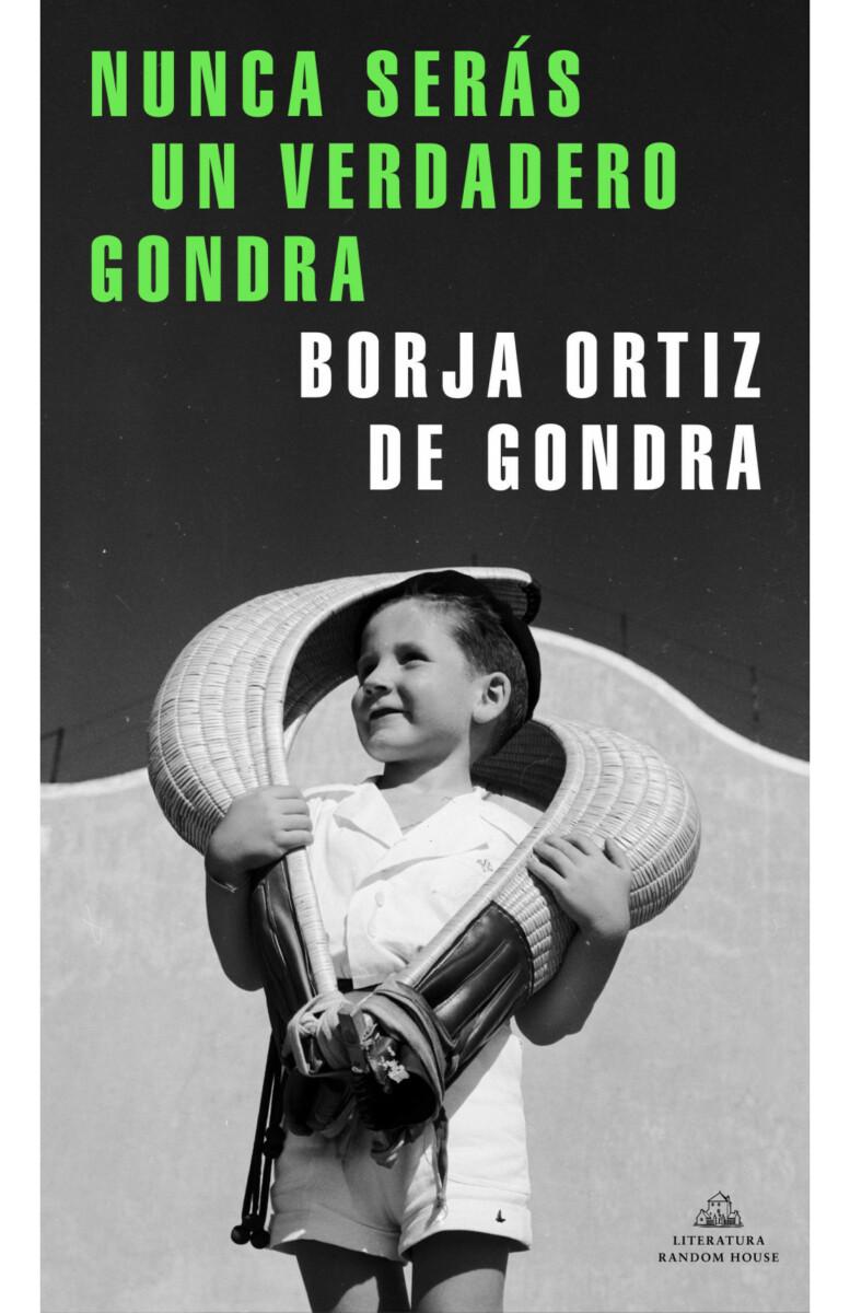 Historias con Swing: Nunca serás un verdadero Gondra. Borja Ortiz de Gondra.