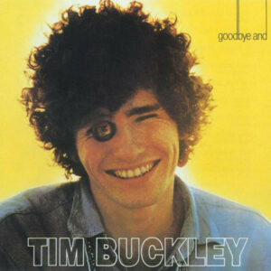 Musical Express: Tim Buckley-1967, Morgan, Eddie Vedder, Corizonas, Pokey Lafarge,..